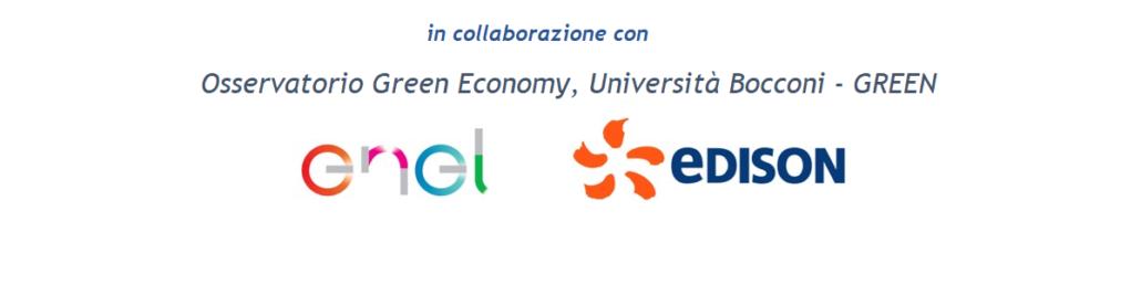 In collaborazione con Osservatorio Green Economy, Università Bocconi - GREEN, ENEL, EDISON
